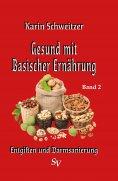 eBook: Gesund mit basischer Ernährung Band 2