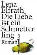 eBook: Die Liebe ist ein Schmetterling