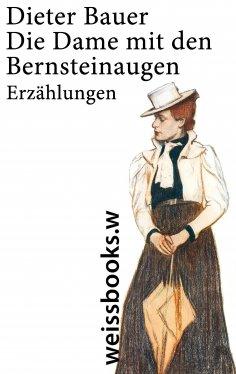 ebook: Die Dame mit den Bernsteinaugen