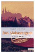 ebook: Das Alabastergrab