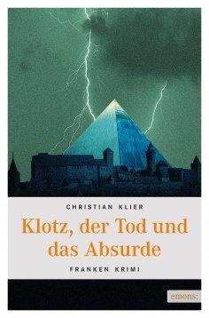 eBook: Klotz, der Tod und das Absurde