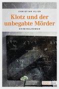 eBook: Klotz und der unbegabte Mörder