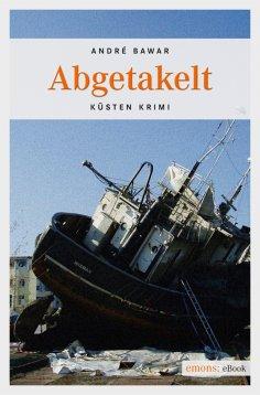 eBook: Abgetakelt