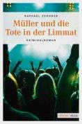 eBook: Müller und die Tote in der Limmat