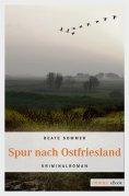 ebook: Spur nach Ostfriesland
