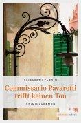 ebook: Commissario Pavarotti trifft keinen Ton