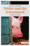 eBook: Müller und die Schweinerei
