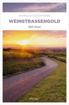 eBook: Weinstraßengold