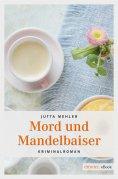 eBook: Mord und Mandelbaiser
