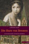 eBook: Die Hure von Bremen