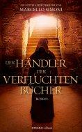eBook: Der Händler der verfluchten Bücher