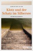 eBook: Klotz und der Schatz im Silbersee