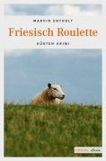 ebook: Friesisch Roulette