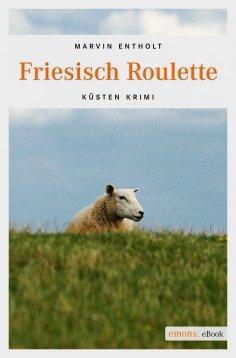 ebook: Friesisch Roulette