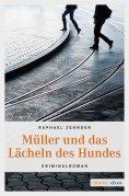 eBook: Müller und das Lächeln des Hundes
