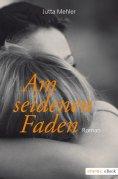 eBook: Am seidenen Faden