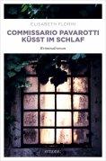 eBook: Commissario Pavarotti küsst im Schlaf