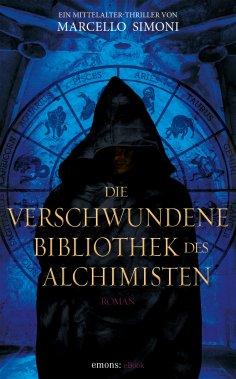 eBook: Die verschwundene Bibliothek des Alchimisten