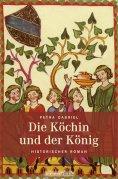 ebook: Die Köchin und der König