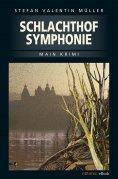 eBook: Schlachthofsymphonie