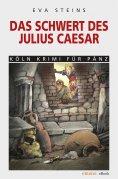 eBook: Das Schwert des Julius Caeser