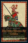 ebook: Die osterländische Gräfin