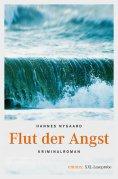 eBook: Flut der Angst (XXL-Leseprobe)