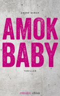 ebook: Amok Baby