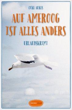 eBook: Auf Ameroog ist alles anders