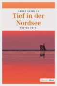 eBook: Tief in der Nordsee