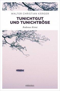 eBook: Tunichtgut und Tunichtböse