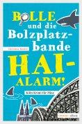 eBook: Bolle und die Bolzplatzbande: Hai-Alarm!