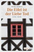 ebook: Die Eifel ist der Liebe Tod