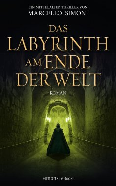 eBook: Das Labyrinth am Ende der Welt