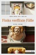ebook: Finks verflixte Fälle