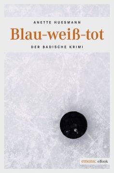 ebook: Blau-weiß-tot