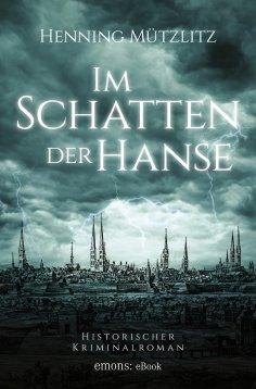 eBook: Im Schatten der Hanse
