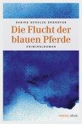 eBook: Die Flucht der blauen Pferde