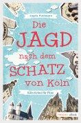 eBook: Die Jagd nach dem Schatz von Köln