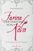 eBook: Farina - Der Parfumeur von Köln