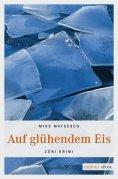 eBook: Auf glühendem Eis