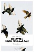ebook: Schatten über dem Aargau