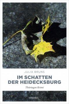 ebook: Im Schatten der Heidecksburg