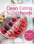 ebook: Clean Eating - Kochen mit Superfoods