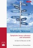 eBook: Der große Patientenratgeber Multiple Sklerose: Symptome besser erkennen und behandeln