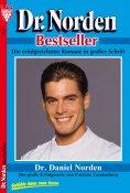 eBook: Dr. Norden Bestseller 1 – Arztroman