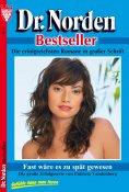 eBook: Dr. Norden Bestseller 4 – Arztroman
