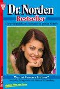 eBook: Dr. Norden Bestseller 7 – Arztroman