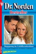 eBook: Dr. Norden Bestseller 9 – Arztroman