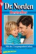 eBook: Dr. Norden Bestseller 12 – Arztroman